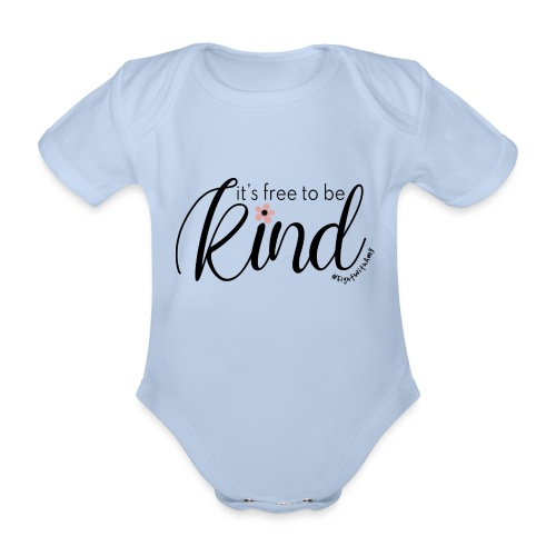 Amy's 'Free to be Kind' design (black txt) - Organic Short-sleeved Baby Bodysuit