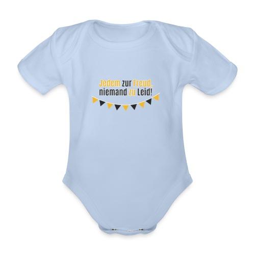 Jedem zur Freud, niemand zu Leid! - Baby Bio-Kurzarm-Body