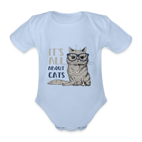Coole Katze: It's All About Cats - Baby Bio-Kurzarm-Body