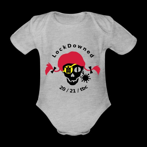 LockDowned - Baby Bio-Kurzarm-Body