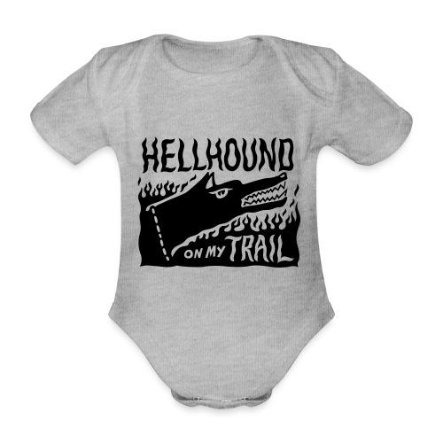 Hellhound on my trail - Organic Short-sleeved Baby Bodysuit