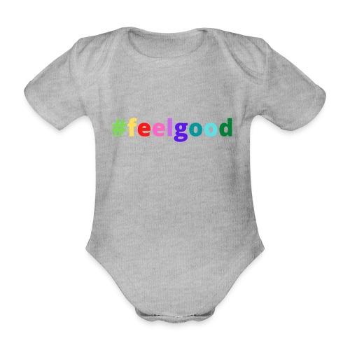 #feelgood - Baby Bio-Kurzarm-Body