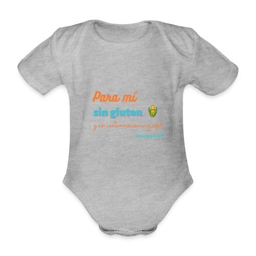 Para mí sin gluten y sin contaminación cruzada!! - Body orgánico de manga corta para bebé