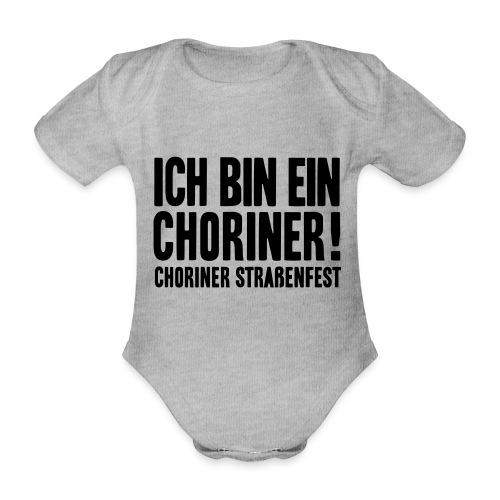 Ich bin ein Choriner! - Baby Bio-Kurzarm-Body