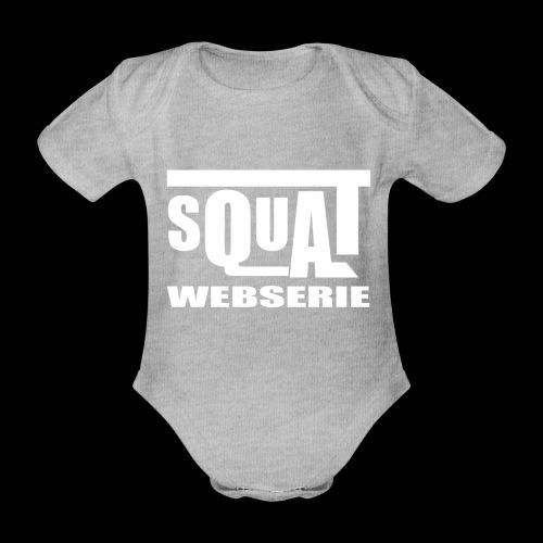SQUAT WEBSERIE - Body Bébé bio manches courtes