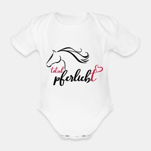 total pferliebt, Pferdeliebe - Baby Bio-Kurzarm-Body