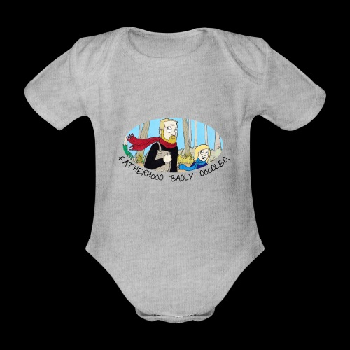 Fatherhood Badly Doodled - Organic Short-sleeved Baby Bodysuit