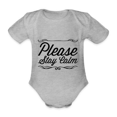 Please Stay Calm - Organic Short-sleeved Baby Bodysuit