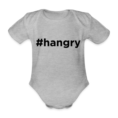 Hangry - Organic Short-sleeved Baby Bodysuit