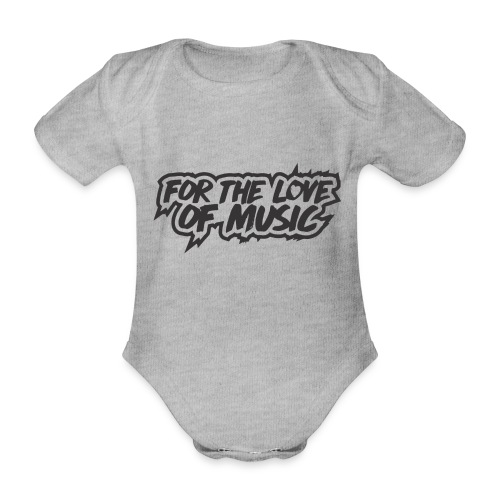 FOR THE LOVE OF MUSIC - Organic Short-sleeved Baby Bodysuit
