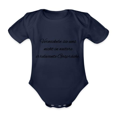 irrelevante Gespraeche - Baby Bio-Kurzarm-Body