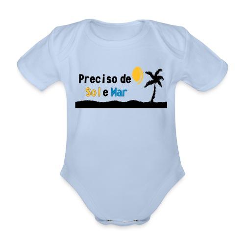 Presciso de sol e mar - Baby Bio-Kurzarm-Body