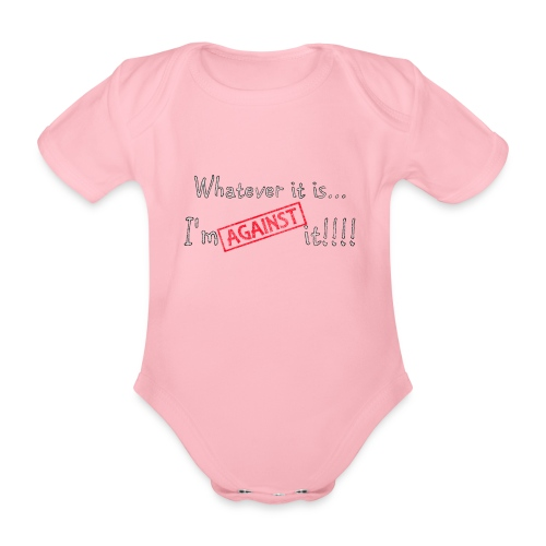Against it - Organic Short-sleeved Baby Bodysuit