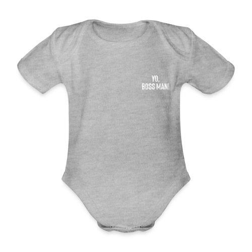 Yo BossMan - LDN Roads Collection - White! - Organic Short-sleeved Baby Bodysuit