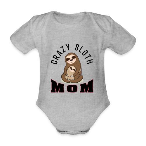 Crazy Sloth Mom - Baby Bio-Kurzarm-Body