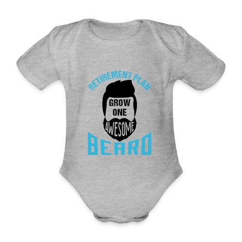 Retirement Plan Grow One Awesome Beard - Baby Bio-Kurzarm-Body