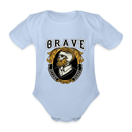 Grave Before Shave Bearded - Baby Bio-Kurzarm-Body