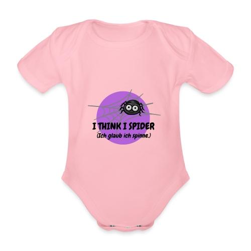 I think I spider! - Baby Bio-Kurzarm-Body