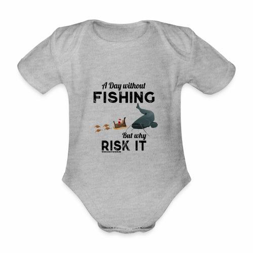 A Day Fishing Tag Angeln Weihnachten Wels Crank - Baby Bio-Kurzarm-Body