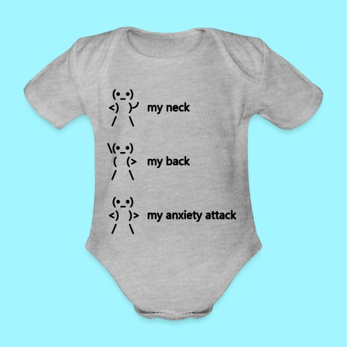 neck back anxiety attack - Organic Short-sleeved Baby Bodysuit