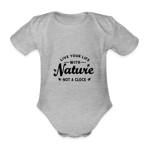 Live your life with Nature - Baby Bio-Kurzarm-Body