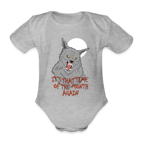 That Time of the Month - Organic Short-sleeved Baby Bodysuit