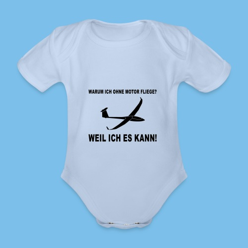 Lustiger Spruch für Segelflieger Geschenkidee - Baby Bio-Kurzarm-Body
