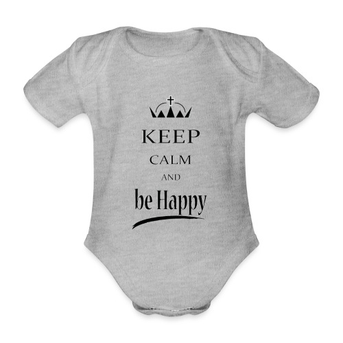 keep_calm and_be_happy-01 - Body ecologico per neonato a manica corta