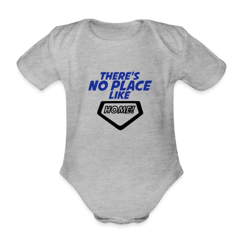 There´s no place like home - Organic Short-sleeved Baby Bodysuit