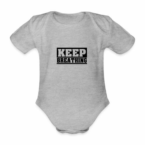 KEEP BREATHING Spruch, atme weiter, schlicht - Baby Bio-Kurzarm-Body