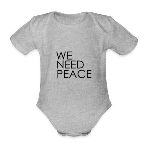 WE NEED PEACE - Body Bébé bio manches courtes