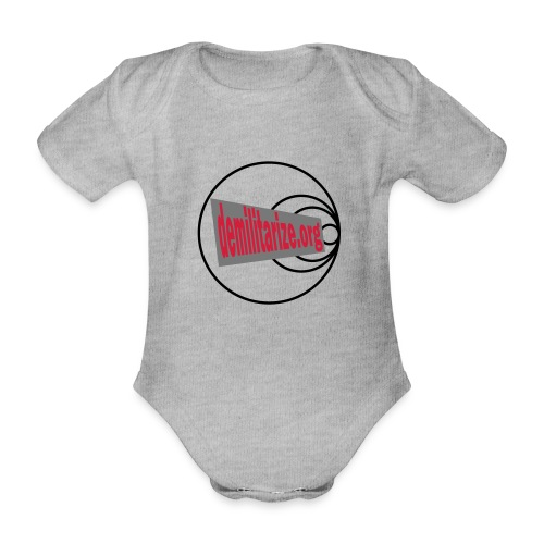 demilitarize org final 1st edition - Organic Short-sleeved Baby Bodysuit
