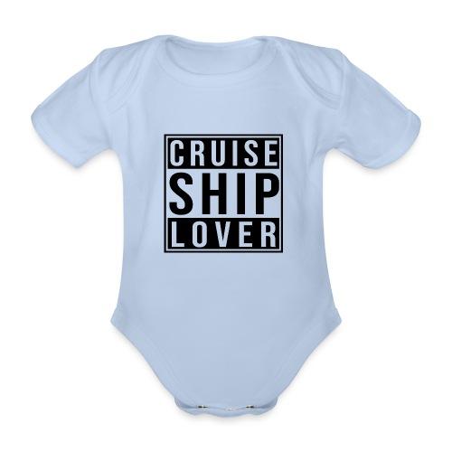 Kreuzfluenzer - Cruise Ship Lover - Baby Bio-Kurzarm-Body