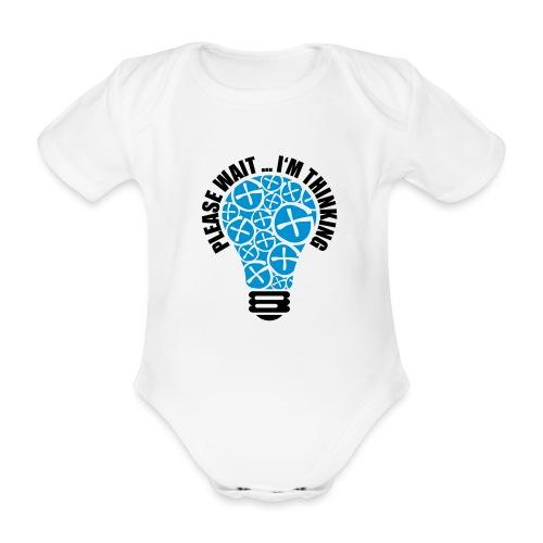 PLEASE WAIT ... I'M THINKING - Baby Bio-Kurzarm-Body
