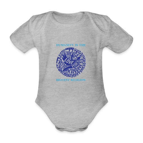 Humanity Is the Biggest Religion - Organic Short-sleeved Baby Bodysuit