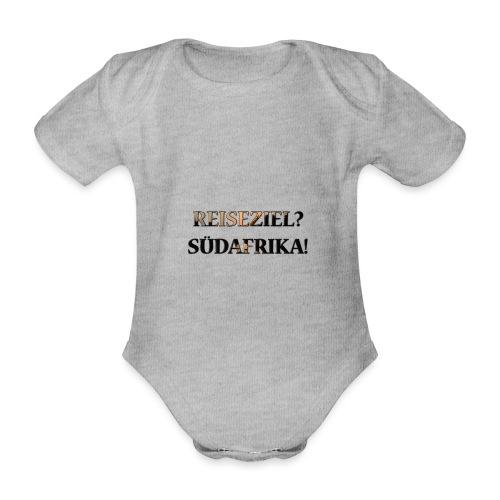 Reiseziel? Südafrika! - Baby Bio-Kurzarm-Body
