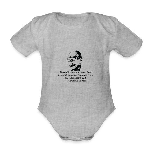 Strength Comes from Will - Organic Short-sleeved Baby Bodysuit