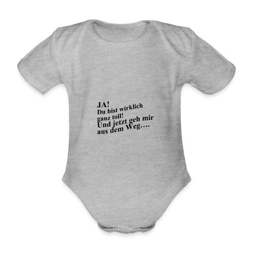 Ja! Du bist wirklich ganz toll - Baby Bio-Kurzarm-Body