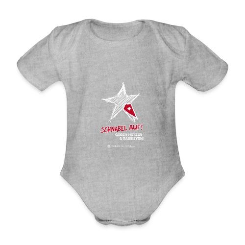 Schnabel auf gegen Hetzer und Rassisten - Baby Bio-Kurzarm-Body