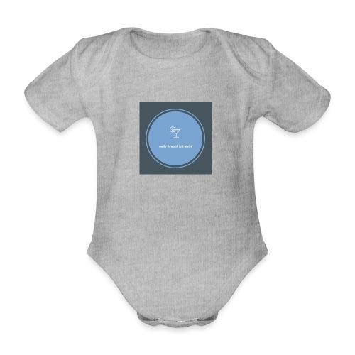 mehr brauch ich nicht - Baby Bio-Kurzarm-Body