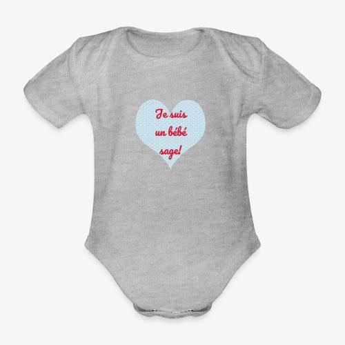 Je suis un bébé sage et vous? - Body Bébé bio manches courtes