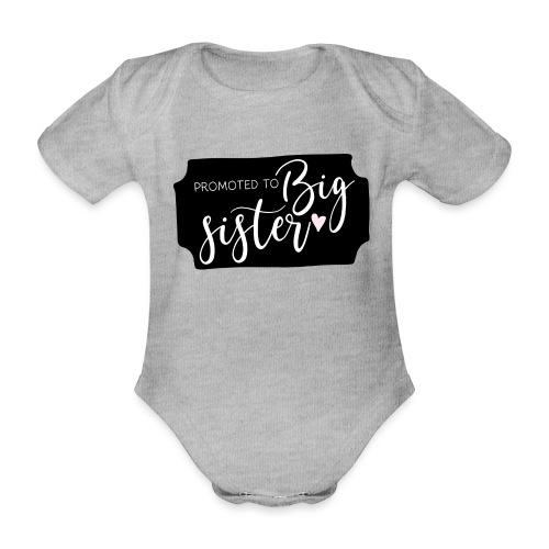 Promoted to big sister - Baby bio-rompertje met korte mouwen