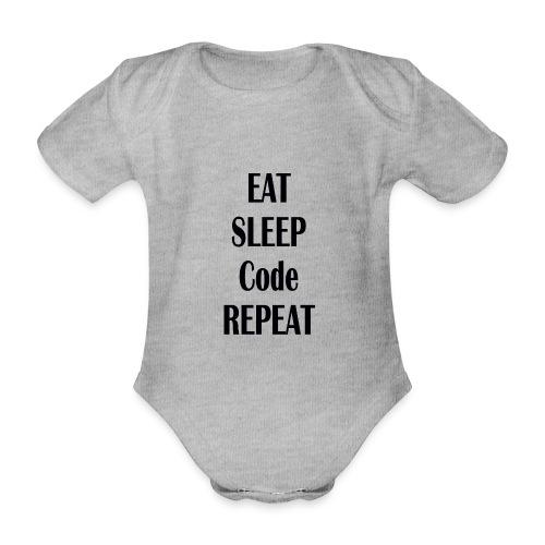 EAT SLEEP CODE REPEAT - Baby Bio-Kurzarm-Body
