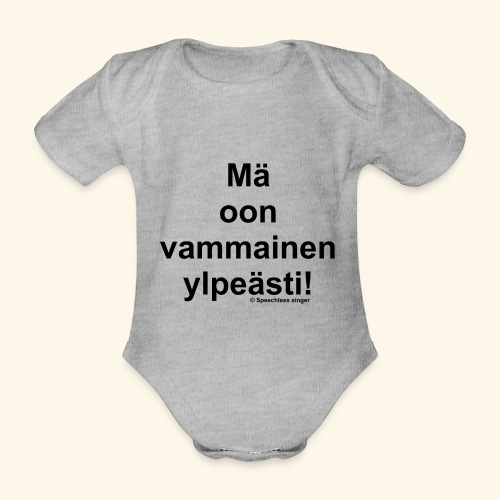 Ylpeästi vammainen - Vauvan lyhythihainen luomu-body