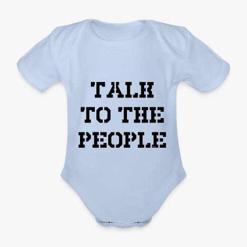 Talk to the people - schwarz - Baby Bio-Kurzarm-Body