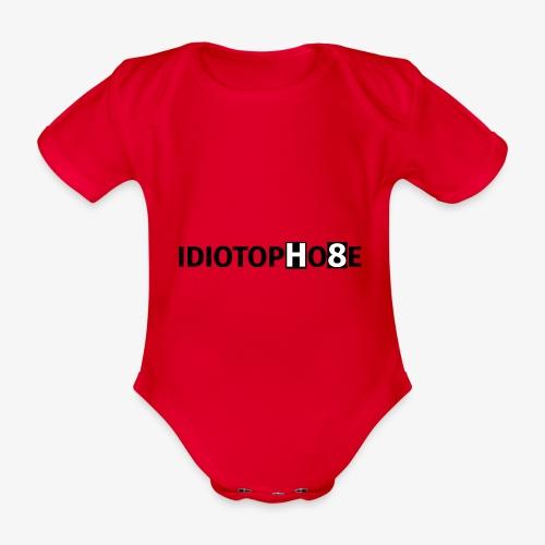 IDIOTOPHOBE1 - Organic Short-sleeved Baby Bodysuit