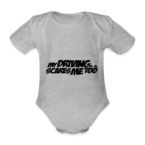 My Driving Scares Me Too Auto Motorrad - Baby Bio-Kurzarm-Body