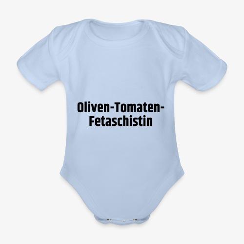 Oliven-Tomaten-Fetaschistin - Baby Bio-Kurzarm-Body