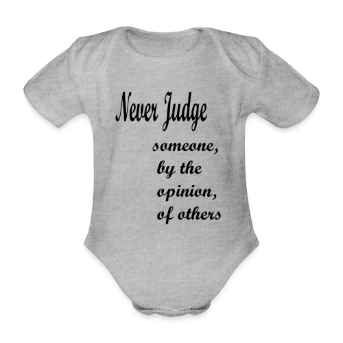 Never Judge - Organic Short-sleeved Baby Bodysuit