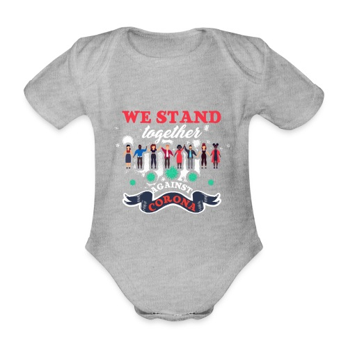 Together against Corona - Baby Bio-Kurzarm-Body